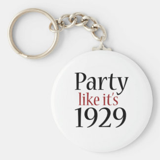 Party Like It's 1929 (Recession) Keychain