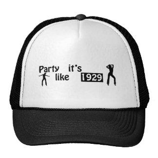 Party like it's 1929 trucker hat