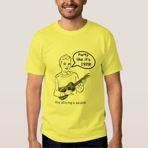 Party Like It's 1929! (Ukulele) T Shirt