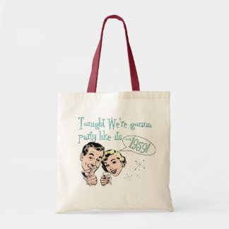 Party like it's 1959! budget tote bag