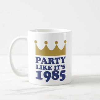 Party Like It's 1985 in Kansas City, Missouri Coffee Mug