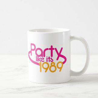 PARTY like it's 1989 Coffee Mug