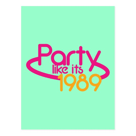 PARTY like it's 1989 Postcard