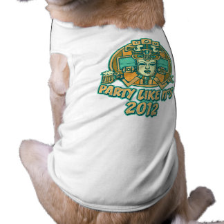 Party Like It's 2012 Doggie Tee Shirt