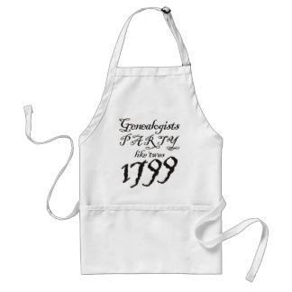 Party Like 'Twas 1799 Adult Apron