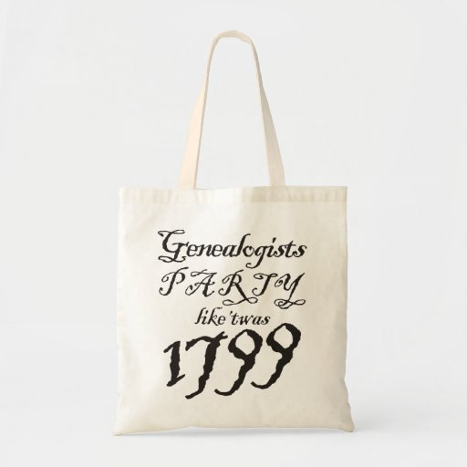 Party Like 'Twas 1799 Bags