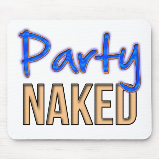 Party Naked Mousepad