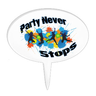 Party Never Stops Cake Topper
