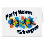 Party Never Stops Greeting Card