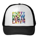 Party Now Rehab late ones party T-shirt! Mesh Hat