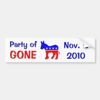 Party of GONE, November 2, 2010 Bumper Sticker