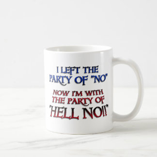 Party of Hell NO Mugs