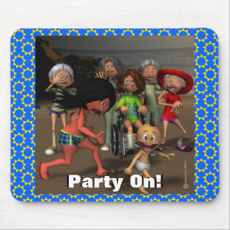 Party On! Mouse Pad