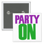 Party On Pinback Buttons