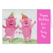 Party Pigs wish you Happy Birthday Card