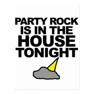 Party Rock Is In The House Tonight Postcard