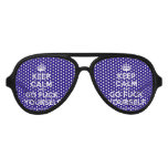 [Crown] keep calm and go fuck yourself  Party Shades