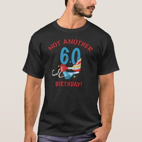 Party Supplies For Turning 60 Years Old T-Shirt