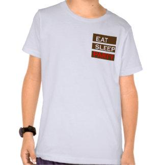 PARTY text wisdom funny fun eat sleep enjoy GIFT T Shirts