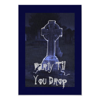 """""""Party Til You Drop"""" Card"""
