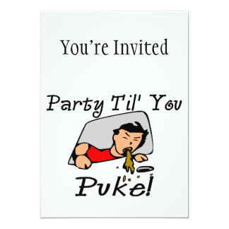 """Party Til You Puke Party Animal 5"""" X 7"""" Invitation Card"""