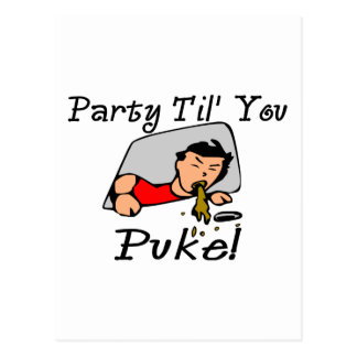 Party Til' You Puke Postcard