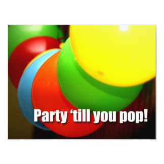 Party 'till You Pop Card