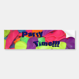 Party Time!!! Car Bumper Sticker