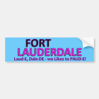 Party Time Fort Laud-er-Dale Car Bumper Sticker