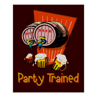 Party Trained Poster