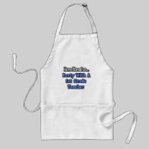 Party With A 1st Grade Teacher Adult Apron