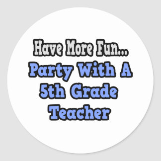 Party With A 5th Grade Teacher Sticker