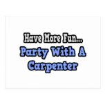 Party With A Carpenter Postcard