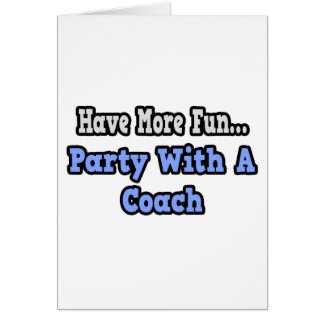 Party With A Coach Card