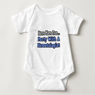 Party With A Hematologist Baby Bodysuit