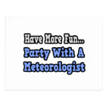 Party With A Meteorologist Post Card