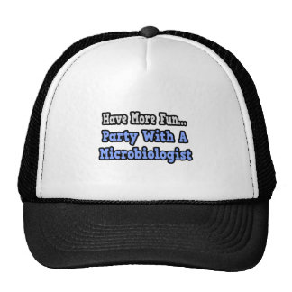 Party With A Microbiologist Trucker Hat