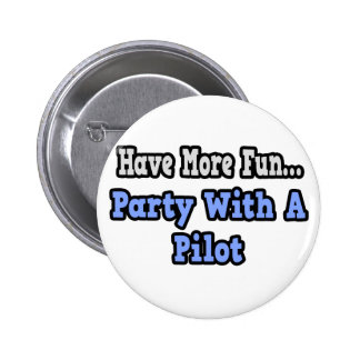Party With A Pilot Buttons