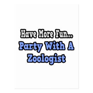 Party With A Zoologist Postcard