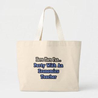 Party With An Economics Teacher Canvas Bags