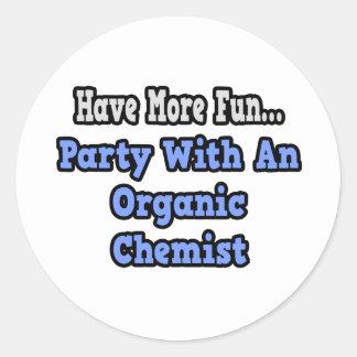Party With An Organic Chemist Round Sticker