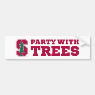 Party With Trees 2 Bumper Sticker