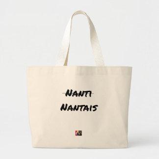 PAS NANTI, NANTES - Word games - François City Large Tote Bag