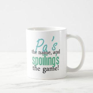 Pa's the Name, and Spoiling's the Game! Coffee Mug
