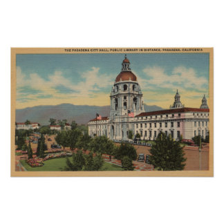 Pasadena, CA - View of City Hall & Public Librar Poster