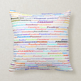 Pasadena Text Design II Throw Pillow