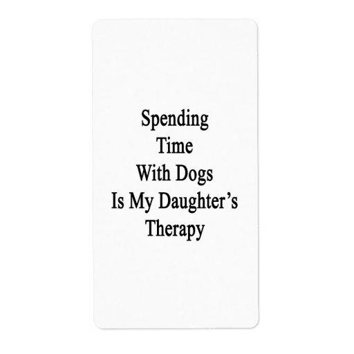 Pasar tiempo con los perros es la terapia de mi hi etiqueta de envío