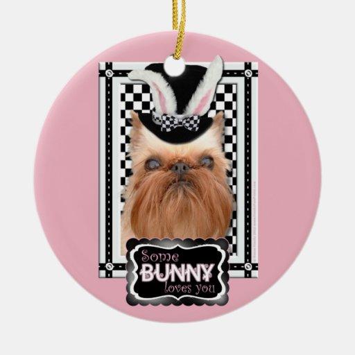 Pascua - algún conejito le ama - Bruselas Griffon Adornos De Navidad