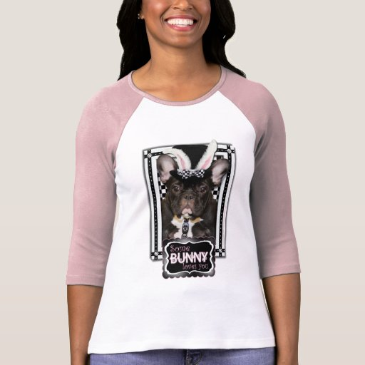 Pascua - algún conejito le ama - dogo francés camisetas