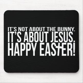Pascua está sobre Jesús Alfombrillas De Ratón
